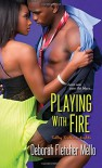 Playing With Fire (Sultry Southern Nights) - Deborah Fletcher Mello