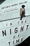 In the Night of Time - Antonio Muñoz Molina