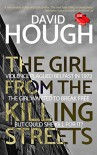 The Girl From The Killing Streets - David Hough