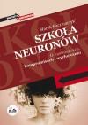 Szkoła neuronów - Marek Kaczmarzyk