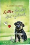 Ellie findet das Glück - W. Bruce Cameron