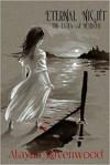[ Eternal Night By Ravenwood, Alayna ( Author ) Paperback 2014 ] - Alayna Ravenwood