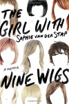 The Girl With Nine Wigs: A Memoir - Sophie van der Stap