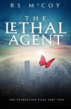 The Lethal Agent (The Extraction Files Book 2) - RS McCoy