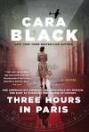 Three Hours in Paris - Cara Black