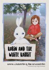 Robin and the White Rabbit: A Story to Help Children with Autism to Talk about their Feelings and Join In - Åse Brunnström, Emma Lindström, Emma Lindström, Tony Attwood