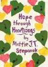 Hope Through Heartsongs - Mattie J.T. Stepanek