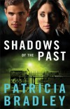 Shadows of the Past (Logan Point Book #1): A Novel - Patricia Bradley