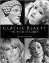 Classic Beauty: The History of Makeup - Gabriela Hernandez