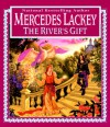 The River's Gift - Mercedes Lackey