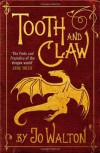 Tooth and Claw - Jo Walton
