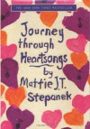 Journey Through Heartsongs - Mattie J. T. Stepanek