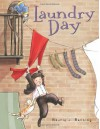 Laundry Day - Maurie J. Manning