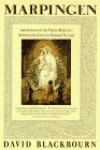 Marpingen: Apparitions of the Virgin Mary in a Nineteenth-Century German Village - David Blackbourn