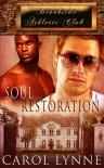 Soul Restoration (Brookside Athletic Club) - Carol Lynne