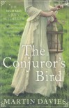 The Conjuror's Bird - Martin Davies