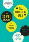 It All Changed in an Instant: More Six-Word Memoirs by Writers Famous & Obscure - Larry Smith
