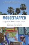 Mousetrapped - Catherine Ryan Howard