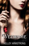 Wezwanie - Kelley Armstrong