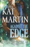 Against the Edge - Kat Martin