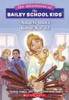Angels Don't Know Karate - Debbie Dadey, Marcia Thornton Jones, John Steven Gurney