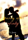 Chasing After Infinity - L. Jayne