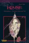 Kaine: Endorphines - Zwischen Leben und Tod: Endorphine of Black (die) and White (live) - Kaori Yuki