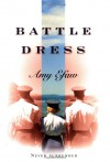 Battle Dress - Amy Efaw