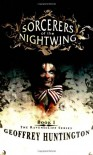Sorcerers of the Nightwing: Book 1: The Ravenscliff Series - Geoffrey Huntington