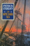The Wine-Dark Sea - Patrick O'Brian
