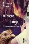 African Tango - Truthuhnparadies Vol. 2 - Stephan Sarek