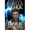 Dark Powers (Decorah Securities #4) - Rebecca York