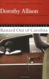 Bastard out of Carolina - Dorothy Allison