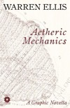 Aetheric Mechanics - Warren Ellis, Gianluca Pagliarani