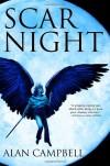 Scar Night - Alan Campbell
