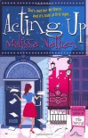 Acting Up - Melissa Nathan