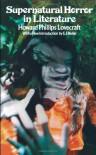 Supernatural Horror in Literature - H.P. Lovecraft, E.F. Bleiler, Theodore Menten