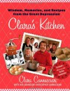Clara's Kitchen: Wisdom, Memories, and Recipes from the Great Depression - Clara Cannucciari, Clara Cannucciari