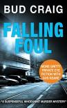 Falling Foul - A.D. (Bud) Craig