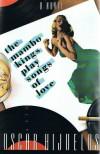 The Mambo Kings Play Songs Of Love - Oscar Hijuelos