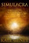 Simulacra: A Sci/Fi Horror Novel - Kate Genet