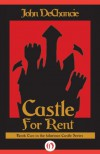 Castle for Rent - John DeChancie