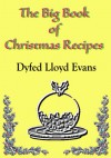 The Big Book of Christmas Recipes (Special Occasion Recipes, Revisited 1) - Dyfed Lloyd Evans