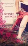 Dinner mit Rose - Danielle Hawkins, Nina Bader