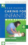 Caring for Infants with Respect - Magda Gerber, Joan Weaver