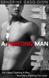 A Fighting Man (Men of Manhattan) - Sandrine Gasq-Dion