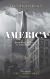America: From White Settlement to World Hegemony - Victor Kiernan, Eric Hobsbawm, John Trumpbour