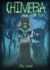 Chimera Book Two - Phil Gomm