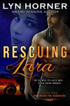 Rescuing Lara: Romancing the Guardians, Book One - Lyn Horner