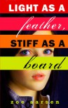 Light as a Feather, Stiff As a Board - Zoe Aarsen